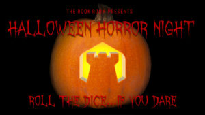 The Rook Room Presents Halloween Horror Night