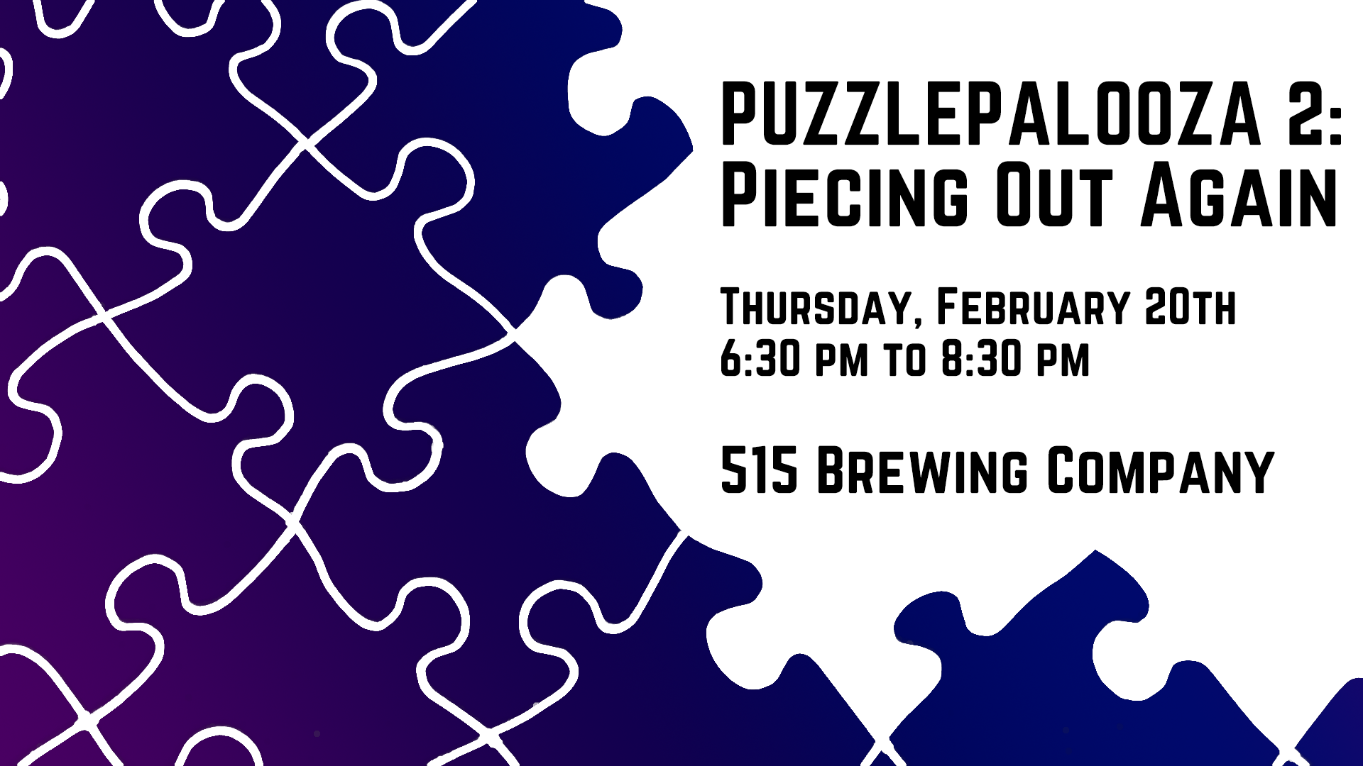 Puzzlepalooza 2: Piecing Out Again Jigsaw Puzzle Competition
