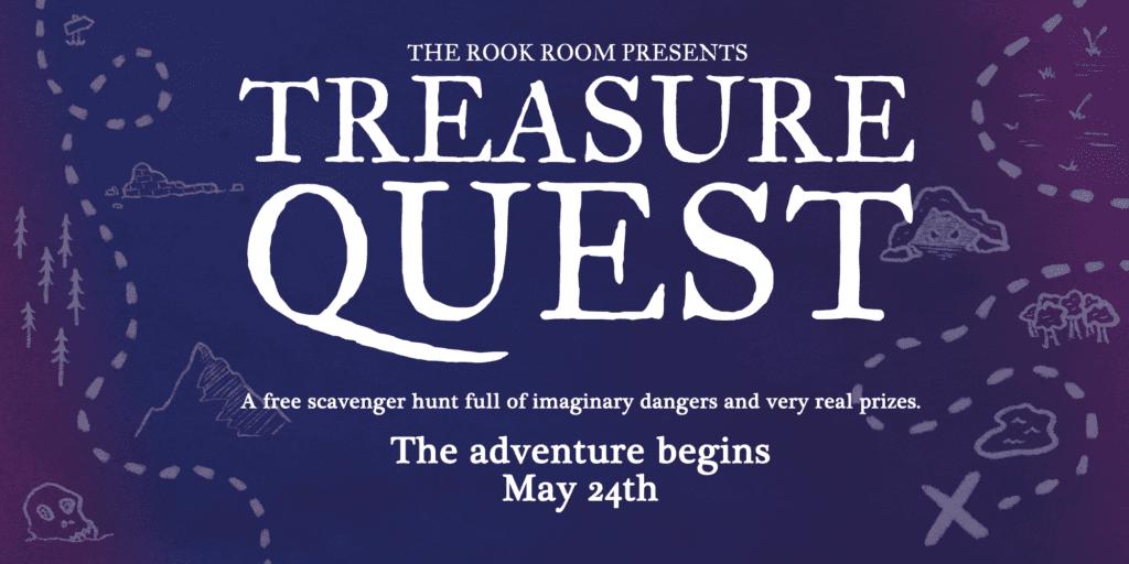 The Rook Room Presents Treasure Quest Scavenger Hunt